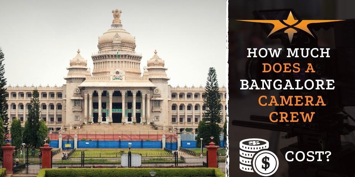 How much does a Bangalore camera crew cost-