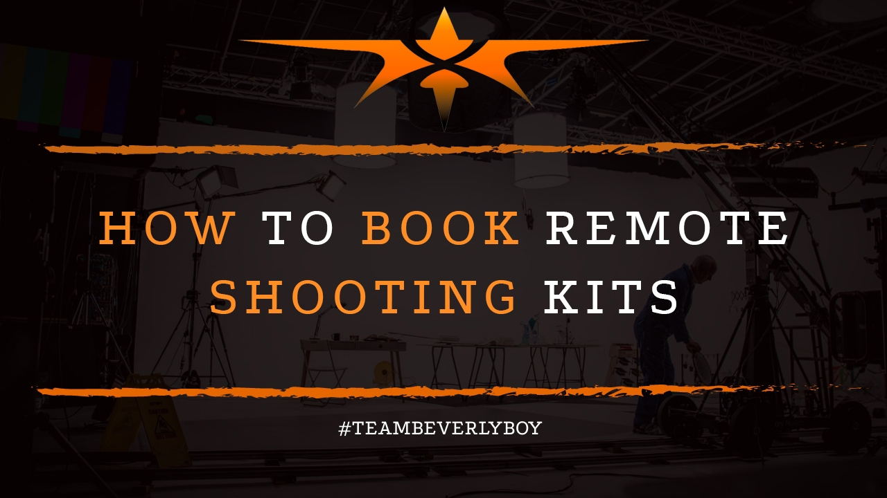 How to Book Remote Shooting Kits