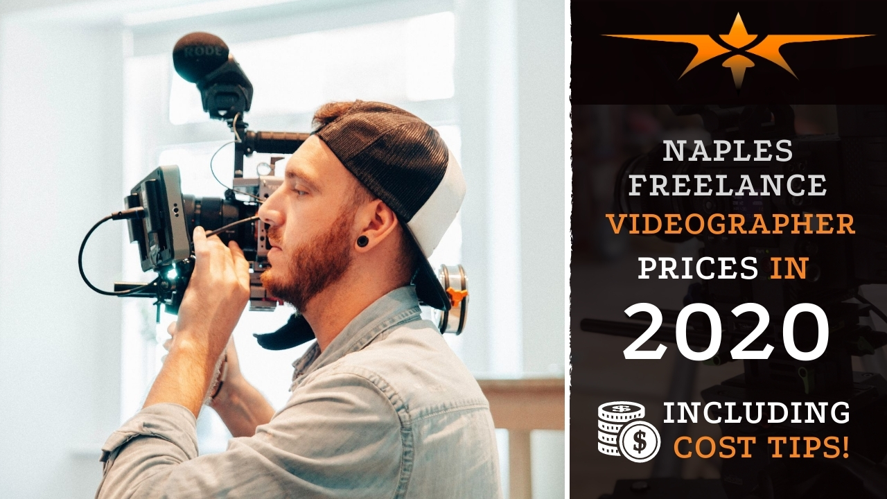 Naples Freelance Videographer Prices in 2020