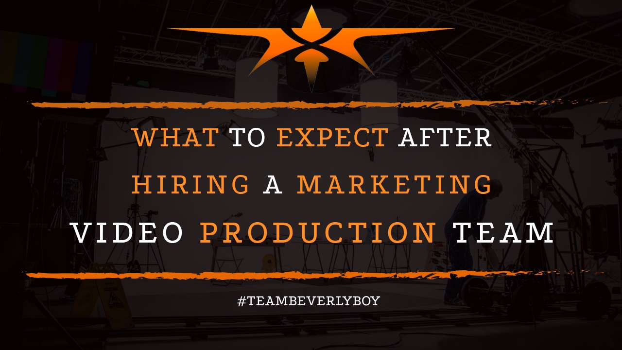 What To Expect After Hiring a Marketing Video Production Team