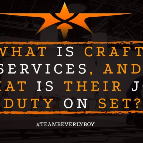 What is Craft Services, and what is their Job Duty on set?