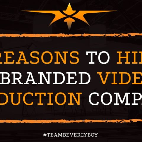 4 Reasons to Hire a Branded Video Production Company