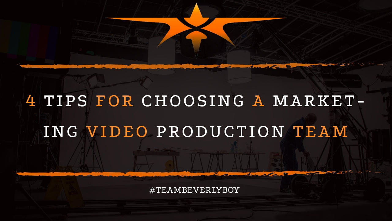 4 Tips for Choosing a Marketing Video Production Team