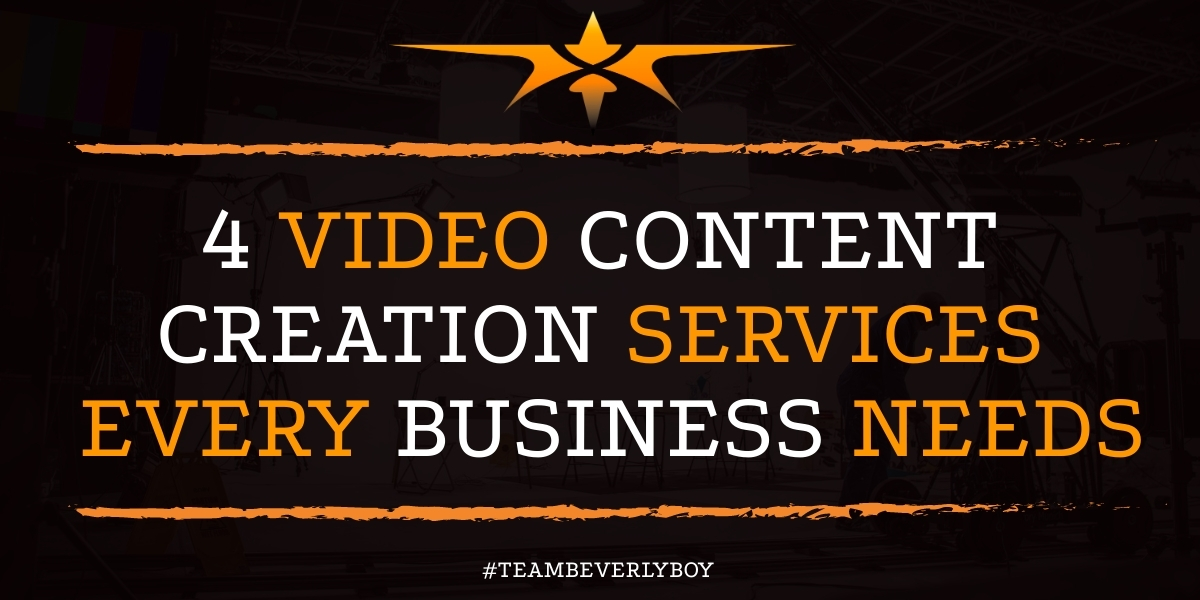 4 Video Content Creation Services Every Business Needs