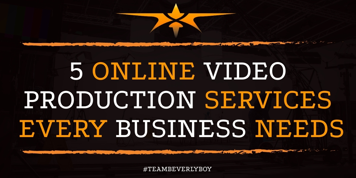 5 Online Video Production Services Every Business Needs