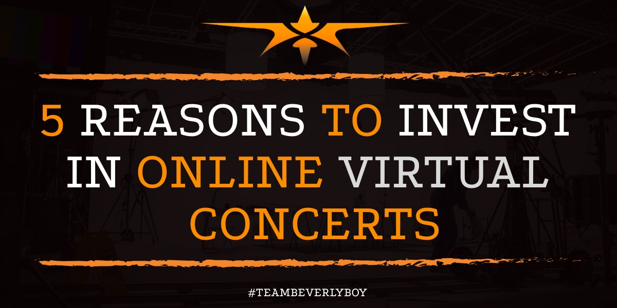 5 Reasons to Invest in Online Virtual Concerts
