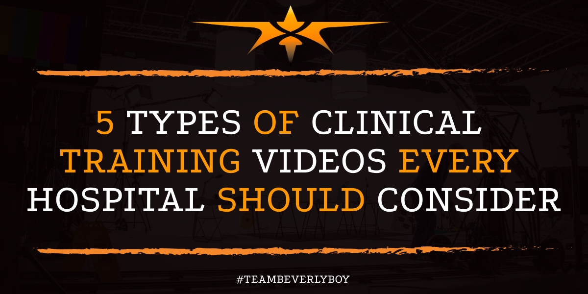 5 Types of Clinical Training Videos Every Hospital Should Consider
