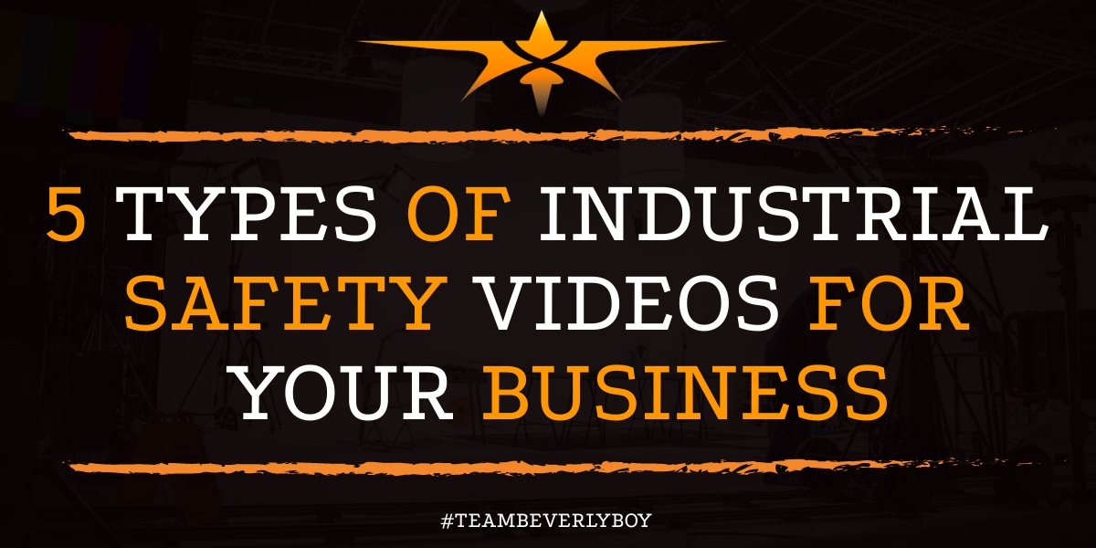 5 Types of Industrial Safety Videos for Your Business