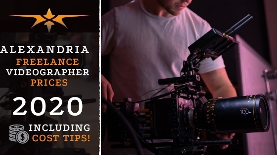 Alexandria Freelance Videographer Prices in 2020