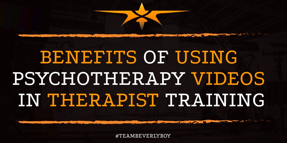 Benefits of Using Psychotherapy Videos in Therapist Training