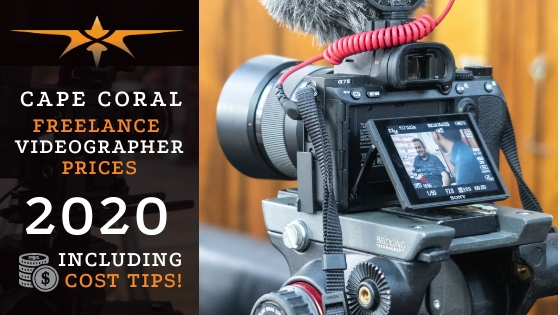 Cape Coral Freelance Videographer Prices in 2020