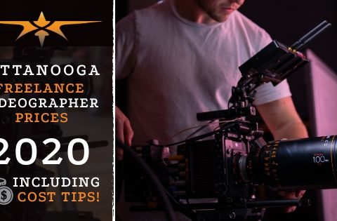 Chattanooga Freelance Videographer Prices in 2020