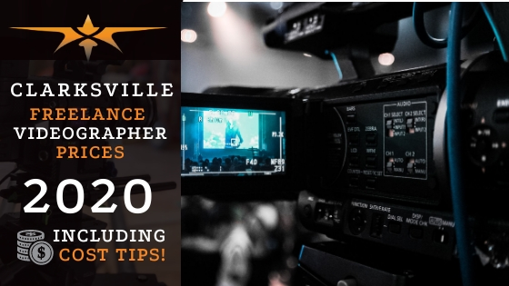 Clarksville Freelance Videographer Prices in 2020
