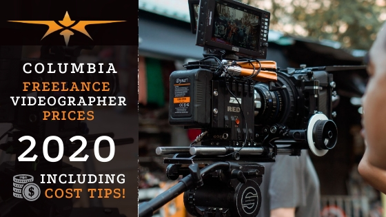 Columbia Freelance Videographer Prices in 2020