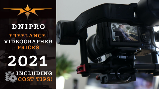Dnipro Freelance Videographer Prices in 2021