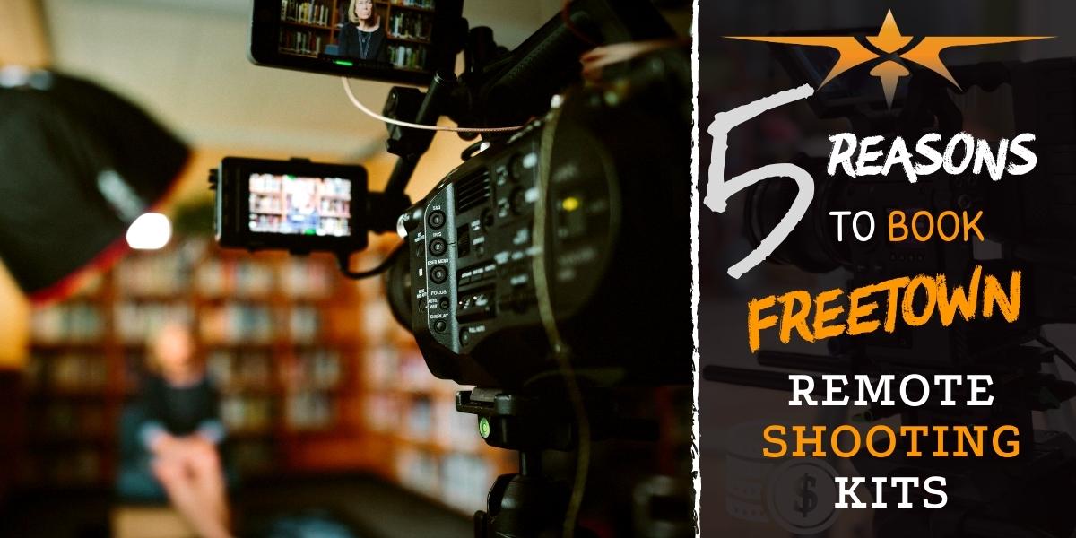 Freetown Remote Shooting Kits