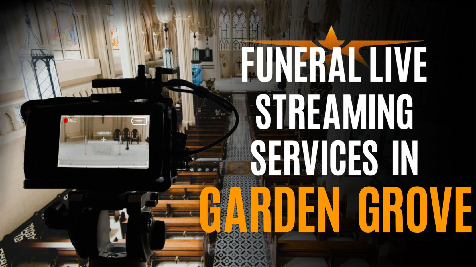 Funeral Live Streaming Services in Garden Grove