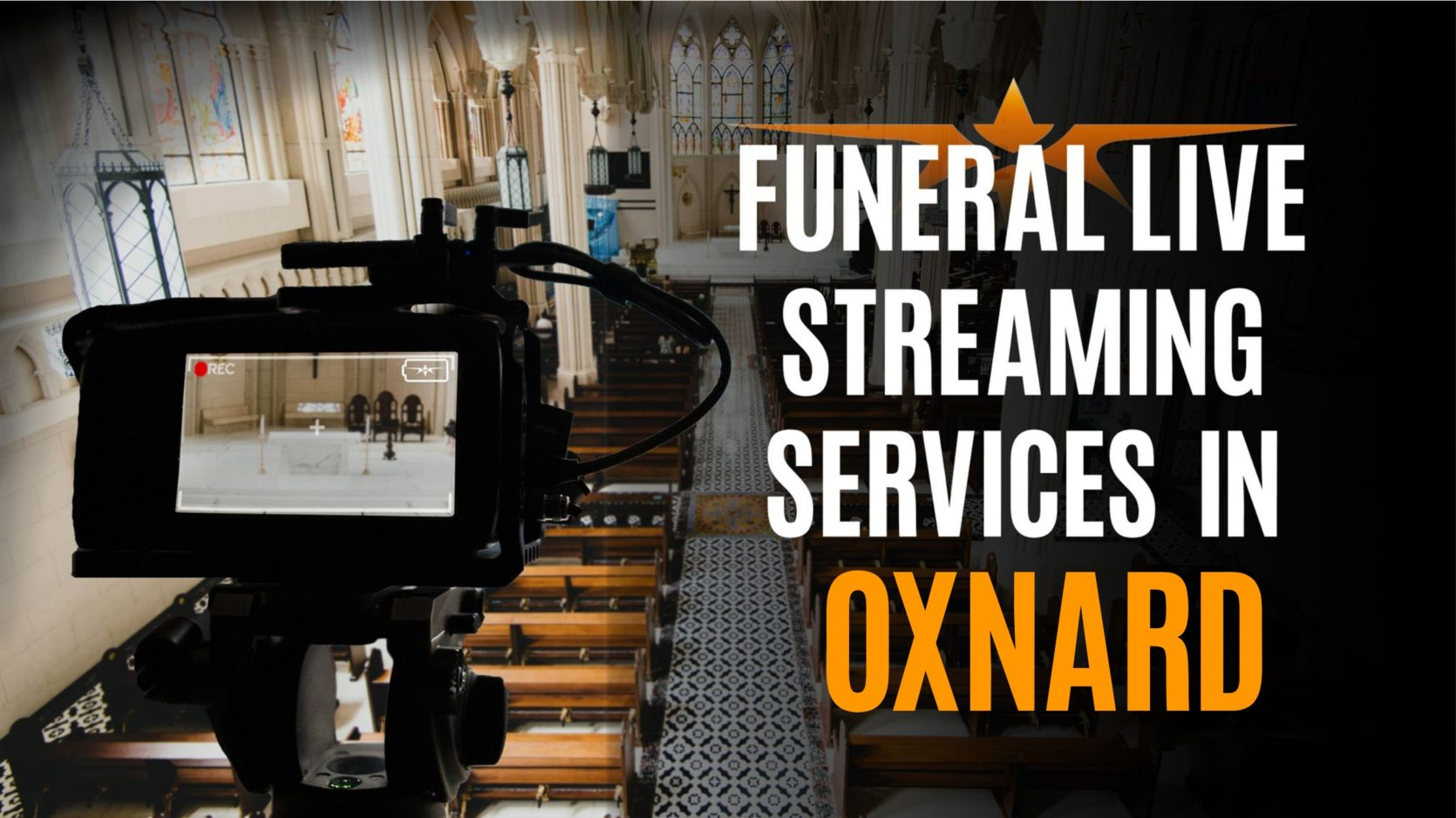 Funeral Live Streaming Services in Oxnard