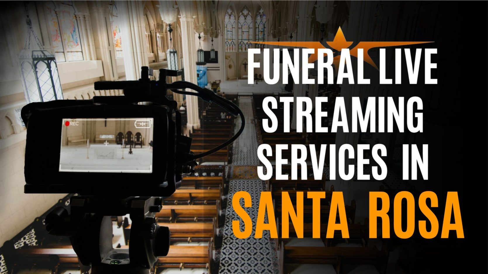 Funeral Live Streaming Services in Santa Rosa