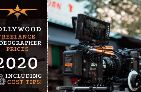 Hollywood Freelance Videographer Prices in 2020