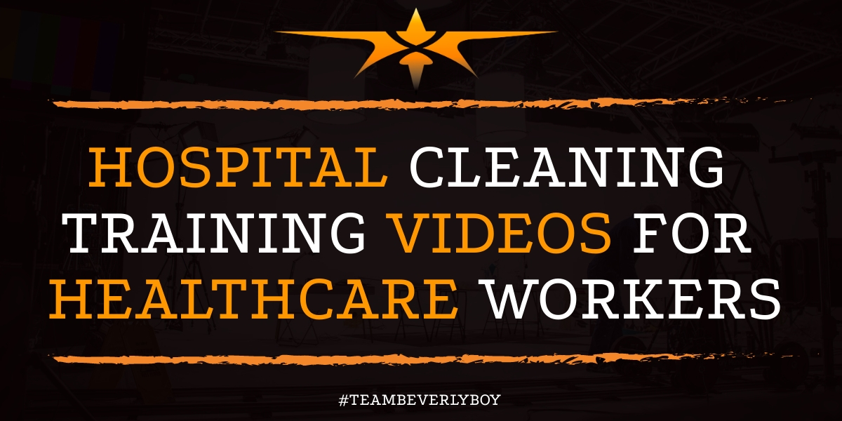Hospital Cleaning Training Videos for Healthcare Workers