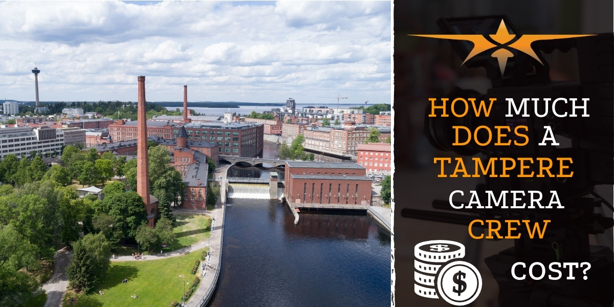 How much does a Tampere camera crew cost-