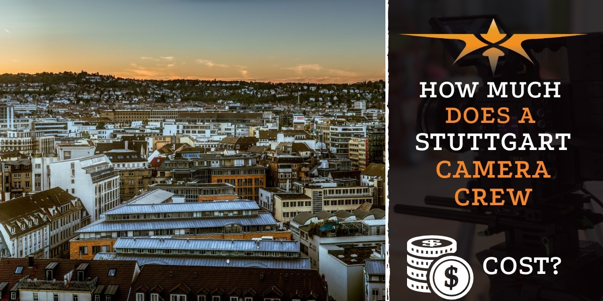 How much does an Stuttgart camera crew cost