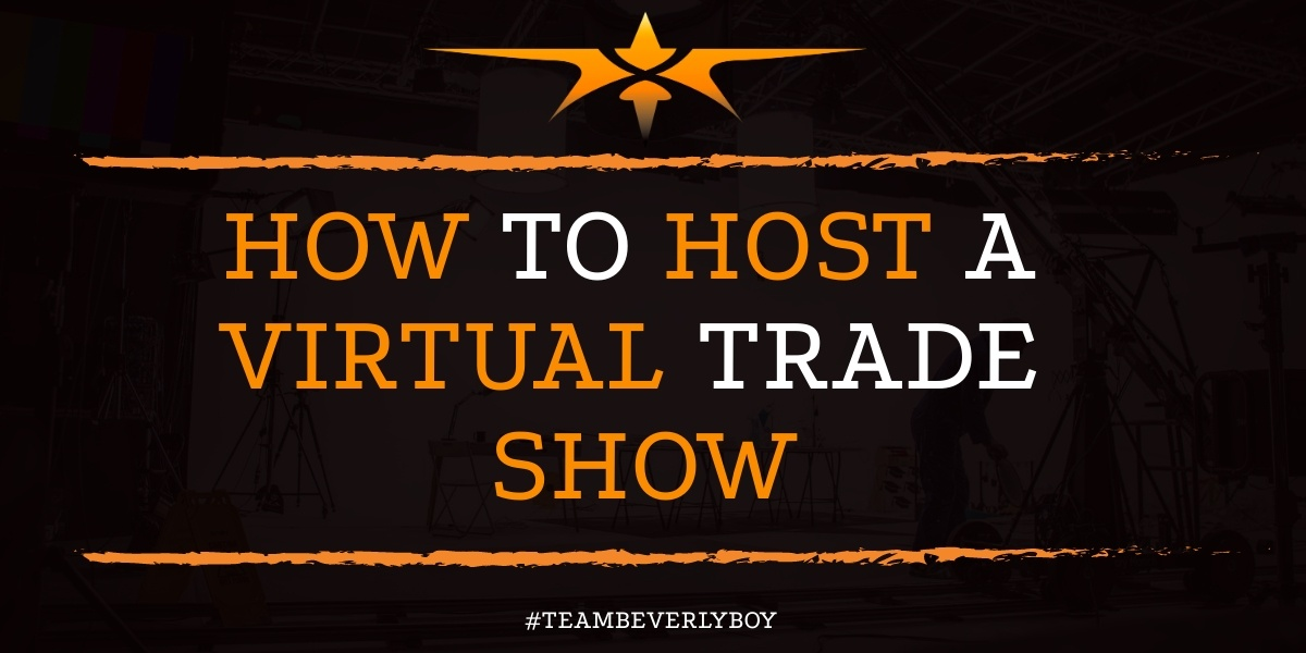 How to Host a Virtual Trade Show