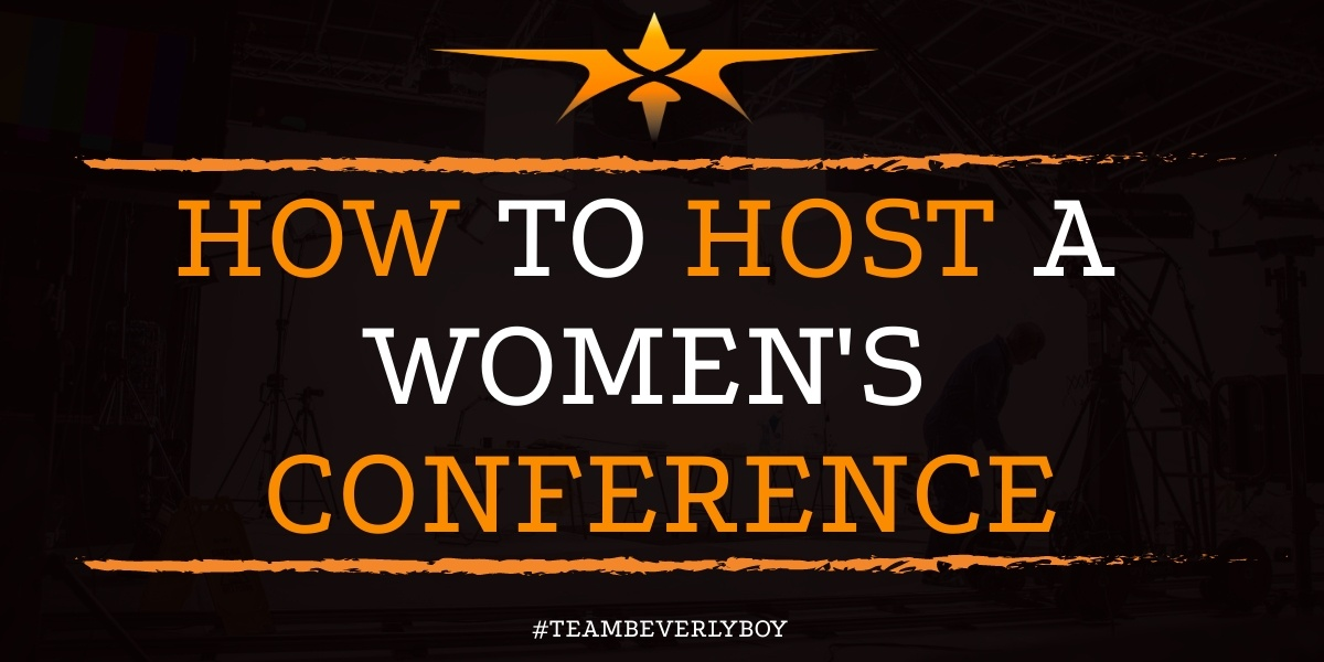 How to Host a Women's Conference