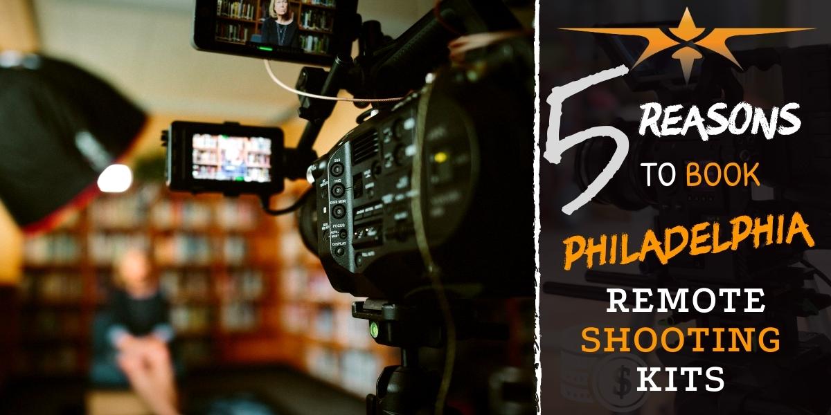 Philadelphia remote shooting kits