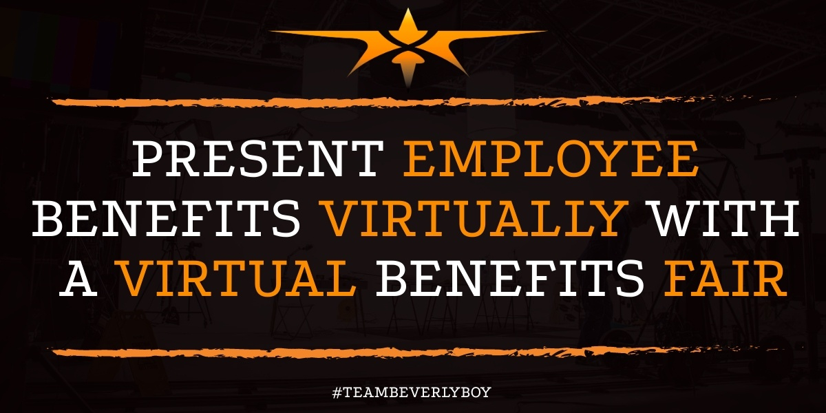 Present Employee Benefits Virtually with a Virtual Benefits Fair