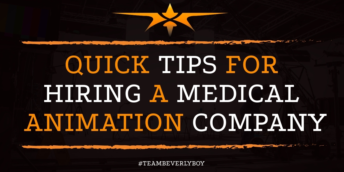 Quick Tips for Hiring a Medical Animation Company