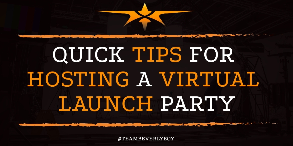 Quick Tips for Hosting a Virtual Launch Party
