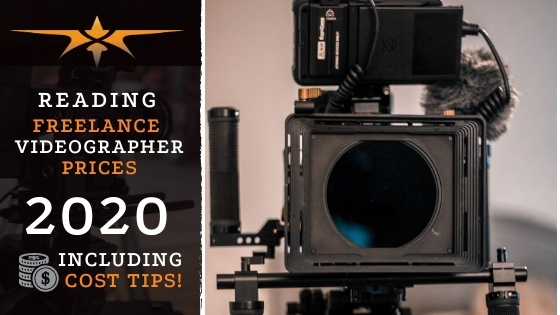 Reading Freelance Videographer Prices in 2020
