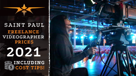 Saint Paul Freelance Videographer Prices in 2021
