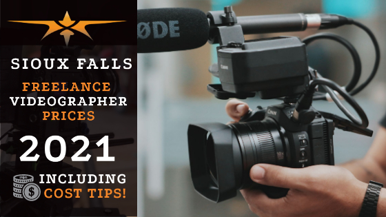 Sioux Falls Freelance Videographer Prices in 2021