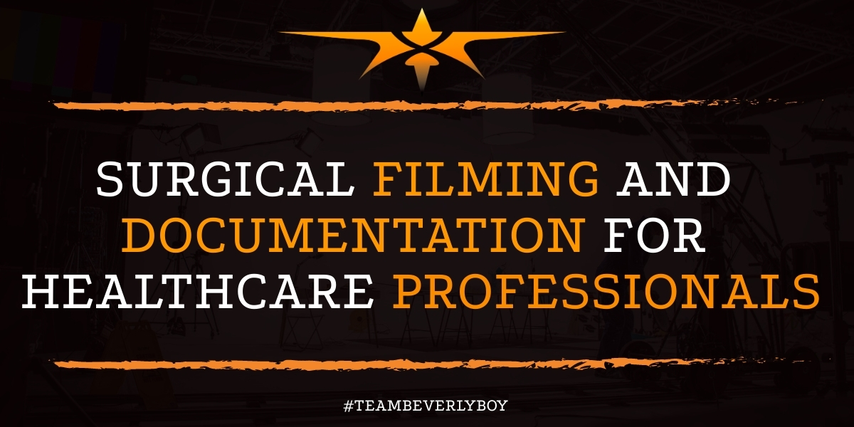 Surgical Filming and Documentation for Healthcare Professionals