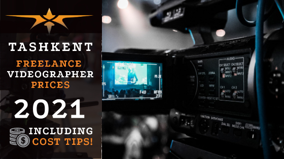 Tashkent Freelance Videographer Prices in 2021