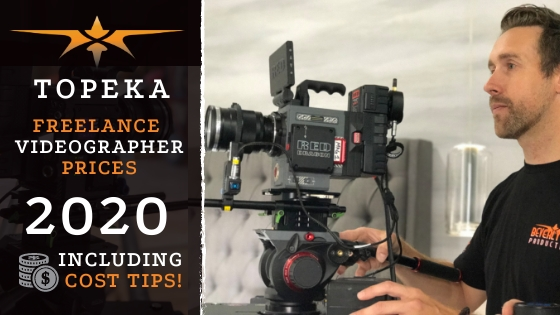 Topeka Freelance Videographer Prices in 2020