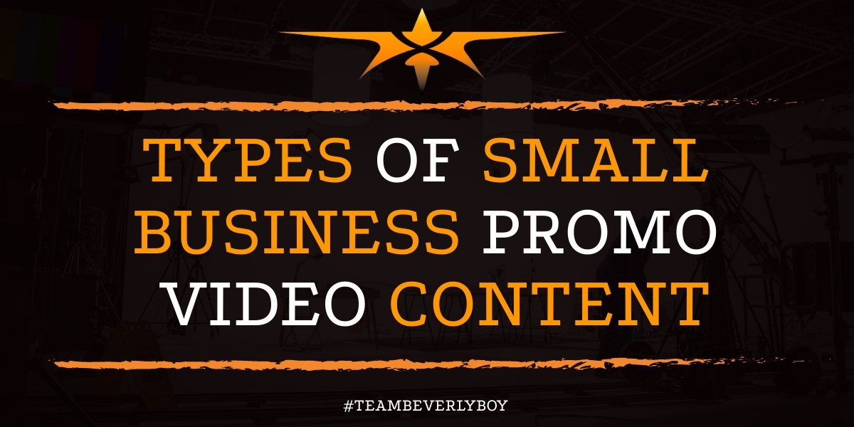 Types of Small Business Promo Video Content