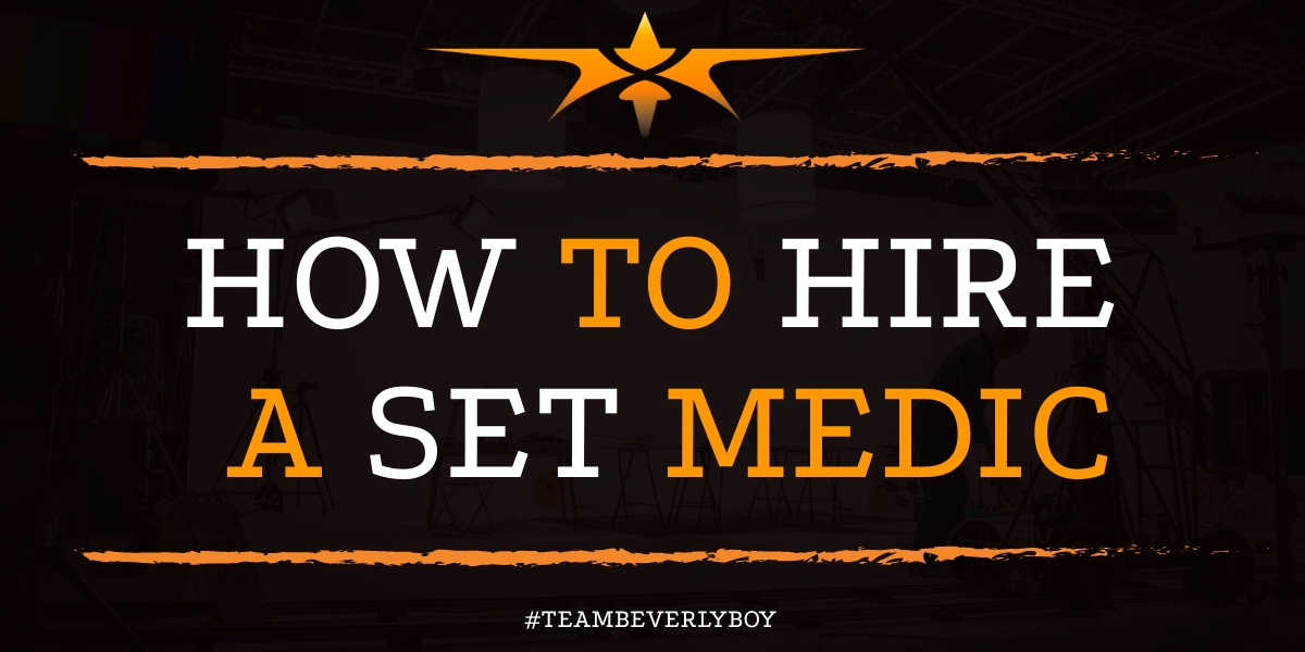 how to hire a set medic