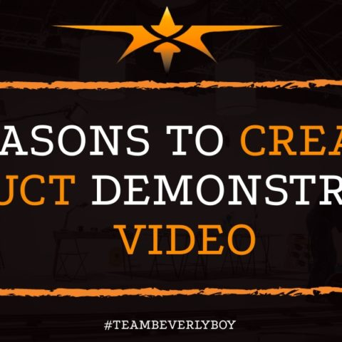 5 Reasons to Create a Product Demonstration Video