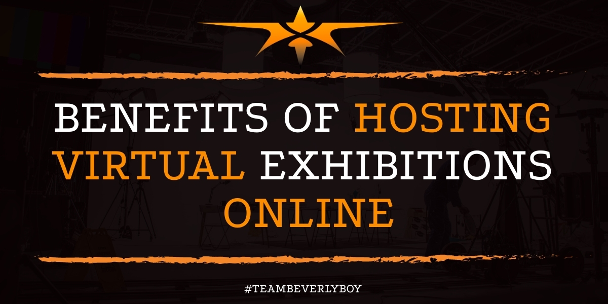 Benefits of Hosting Virtual Exhibitions Online