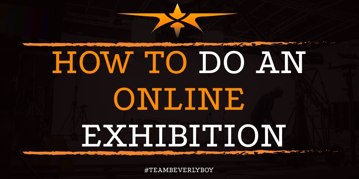 How to Do an Online Exhibition