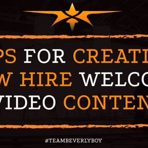 Tips for Creating New Hire Welcome Video Content