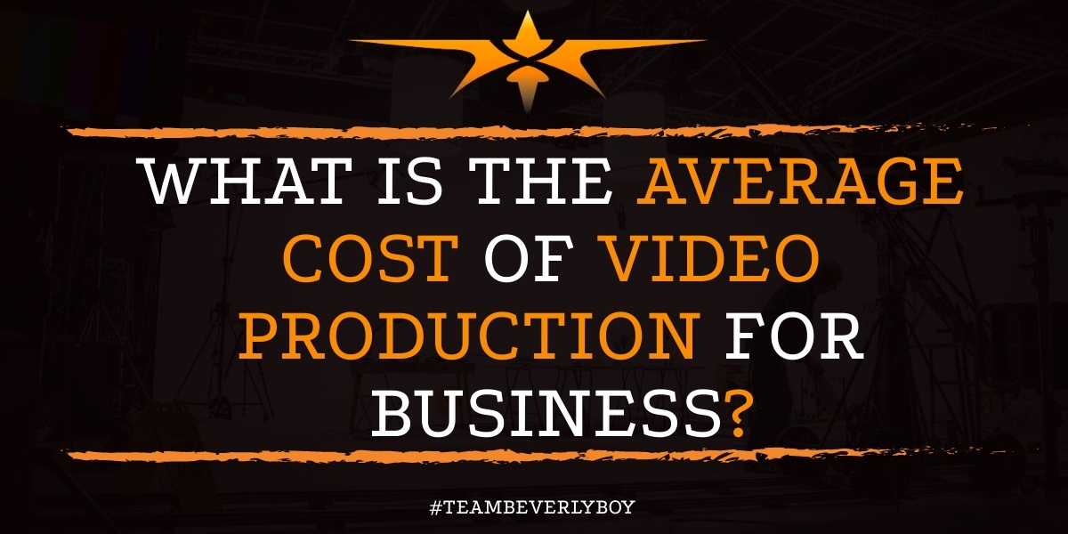 What is the Average Cost of Video Production for Business