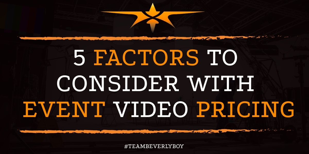 5 Factors to Consider with Event Video Pricing