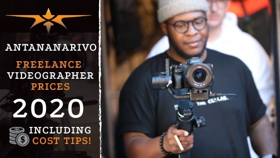 Antananarivo Freelance Videographer Prices in 2020