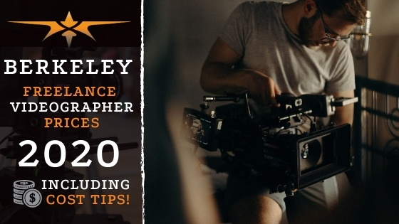 Berkeley Freelance Videographer Prices in 2020