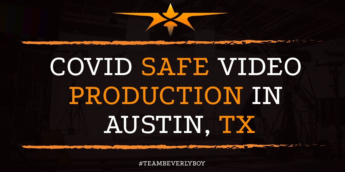 COVID Safe Video Production in Austin, TX